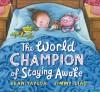 World Champion of Staying Awake - Sean Taylor, Jimmy Liao