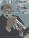 Louis Armstrong: Jazz Legend - Terry Collins, Agnieszka Biskup, Richie Pope