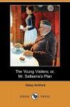 The Young Visiters; Or, Mr. Salteena's Plan (Dodo Press) - Daisy Ashford