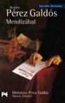 Mendizábal - Benito Pérez Galdós