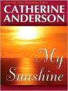 My Sunshine - Catherine Anderson