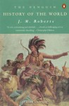 History of the World, The Penguin: Revised Edition (Penguin History) - J.M. Roberts