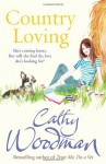 Country Loving - Cathy Woodman