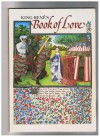 King Renes: Book of Love - F. Unterkircher, Sophie Wilkins