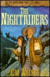 The Nightriders - Jim Walker