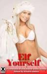 Elf Yourself - Landon Dixon, John McKeown, Bethany Goring