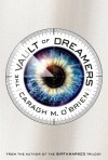 The Vault of Dreamers - Caragh M. O'Brien
