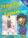 Drawing And Learning About Fashion (Sketch It!) - Amy Bailey Muehlenhardt, Bob Temple