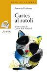 Cartes Al Ratoli - Antonia Rodenas