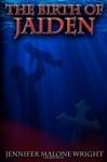 The Birth of Jaiden - Jennifer Malone Wright