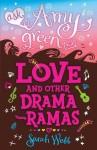 Ask Amy Green: Love and Other Drama-Ramas - Sarah Webb