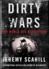 Dirty Wars: The World Is a Battlefield (Audio) - Jeremy Scahill