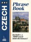 BBC Czech Phrase Book - Zuzana Zrustova, Bbc Worldwide Ltd