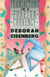 Transactions in a Foreign Currency - Deborah Eisenberg