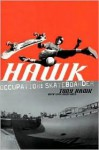 Hawk: Occupation: Skateboarder - Tony Hawk