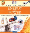 Energy and Power (Young Discoverers: Environmental Facts and Experiments) - Rosie Harlow, Sally Morgan