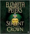 The Serpent on the Crown (Amelia Peabody, #17) - Elizabeth Peters, Barbara Rosenblat