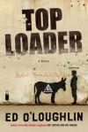 Toploader - Ed O'Loughlin
