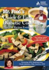 Mr. Food's Quick and Easy Diabetic Cooking - Art Ginsburg, Nicole Johnson