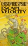 Escape Velocity - Christopher Stasheff