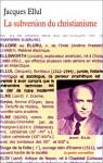 La Subversion du Christianisme - Jacques Ellul