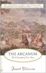 The Arcanum: The Extraordinary True Story - Janet Gleeson