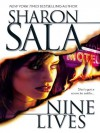 Nine Lives (A Cat Dupree Novel) - Sharon Sala