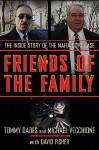 Friends of the Family: The Inside Story of the Mafia Cops Case - Mike Vecchione, Tom Dades, David Fisher