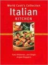 Italian Kitchen (World Cook's Collection) - Kate Whiteman