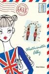 Westminster Abby - Micol Ostow