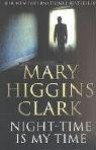 Night Time Is My Time - Mary Higgins Clark