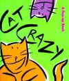 Cat Crazy - Mary H. Ross