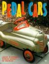 Pedal Cars - Larry Bloemker, Robert Genat, Ed Weirick