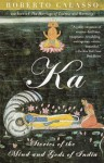 Ka: Stories of the Mind and Gods of India - Roberto Calasso