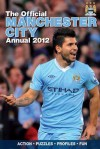 Official Manchester City FC Annual 2012 - David Clayton