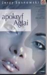 Apokryf Agłai - Jerzy Sosnowski