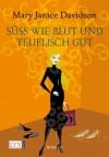 Süß wie Blut und teuflisch gut (German Edition) - MaryJanice Davidson, Stefanie Zeller