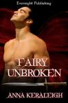 Fairy Unbroken - Anna Keraleigh