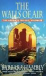 The Walls of Air (Darwath Trilogy, #2) - Barbara Hambly