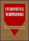 Environmental Neurotoxicology - National Research Council, Board on Environmental Studies and Toxicology