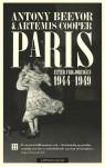Paris etter frigjøringen 1944-1949 - Antony Beevor, Artemis Cooper, Jorunn Carlsen, Arne-Carsten Carlsen