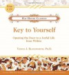 Key to Yourself: Opening the Door to a Joyful Life from Within - Venice J. Bloodworth, Debbie Ford