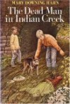 The Dead Man in Indian Creek - Mary Downing Hahn