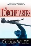 Torchbearers - Carolyn Wilde
