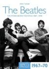 Beatles 1967-70 (Stories Behind the Songs) - Steve Turner