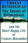 The Snows Of Kilimanjaro/The Short Happy Life Of Francis Macomber - Ernest Hemingway