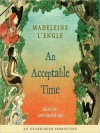An Acceptable Time (Audio) - Madeleine L'Engle, Ann Marie Lee