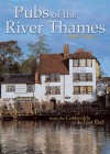 Pubs of the River Thames: From the Cotswolds to the East End - Mark Turner