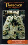A Christian Observance of Passover: The Haggadah - Beverly Jeffers, Woody Young, Chuck Missler