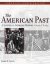 The American Past: A Survey of American History, Enhanced Edition, Volume I - Colin